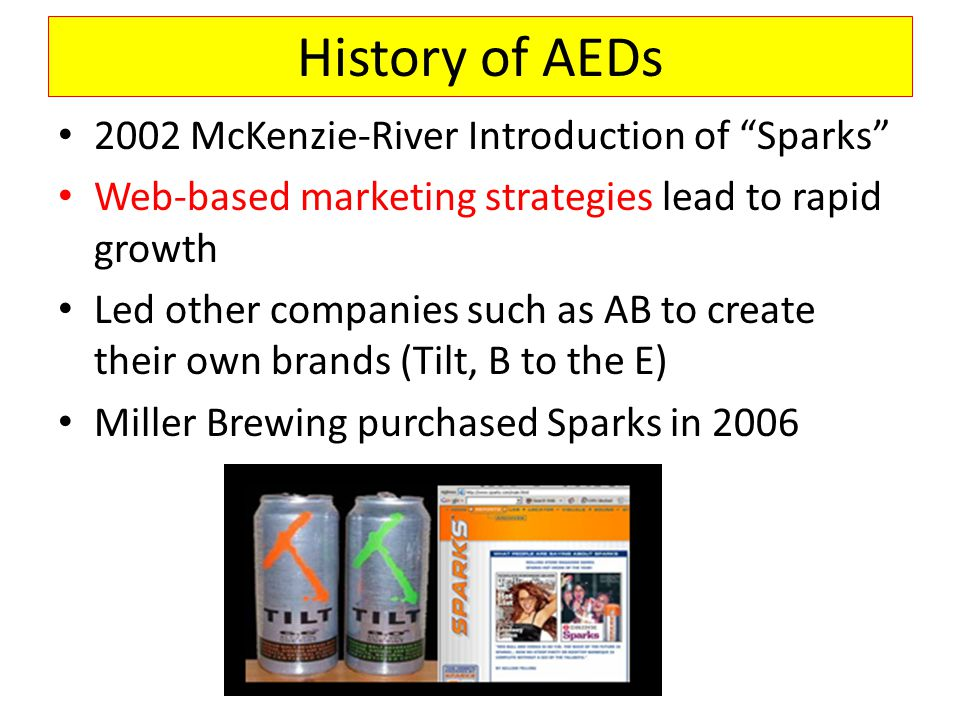 Pressure and a shift in who makes AEDs In 2008, Anheuser-Busch and MillerCoors signed agreements with Attorneys General to remove all stimulants from their products.