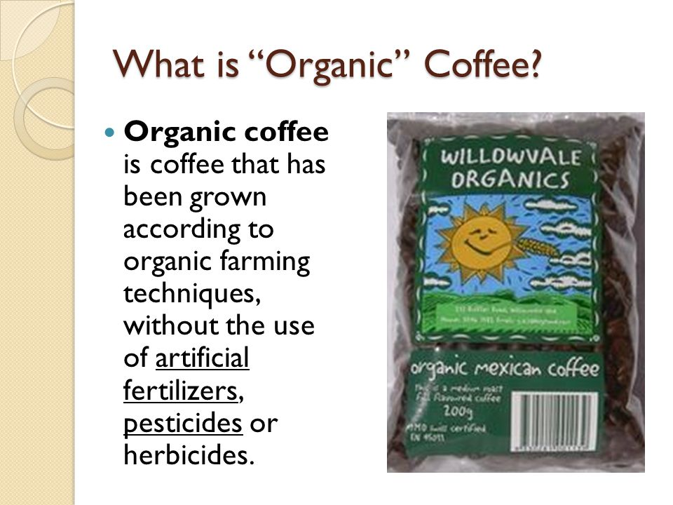 What is Organic Coffee.