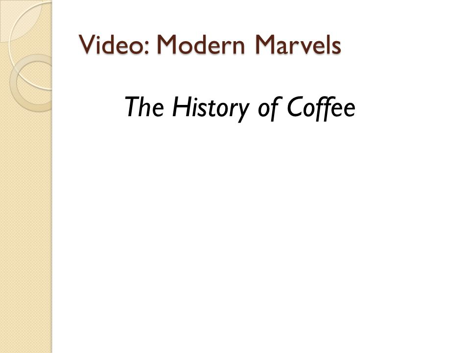 Video: Modern Marvels The History of Coffee