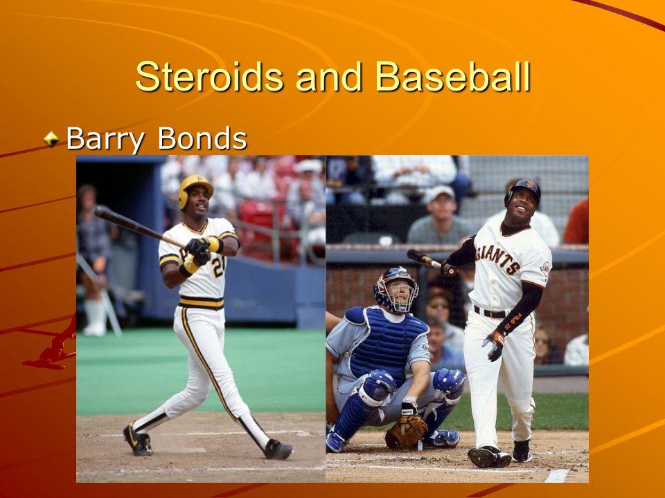 Steroids and Baseball Barry Bonds