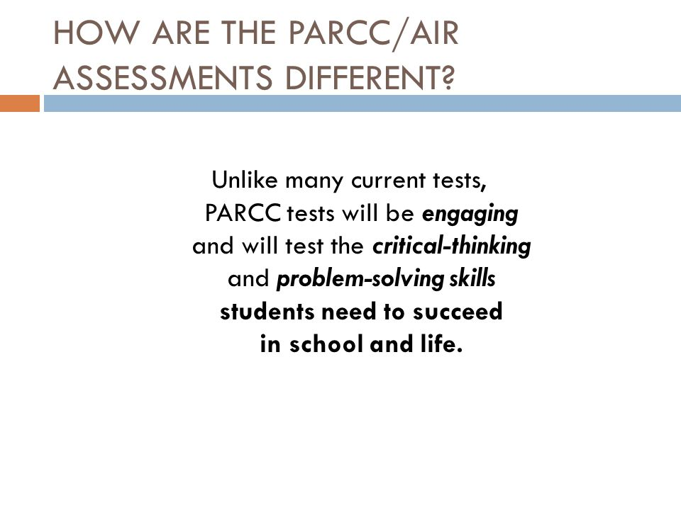 HOW ARE THE PARCC/AIR ASSESSMENTS DIFFERENT.