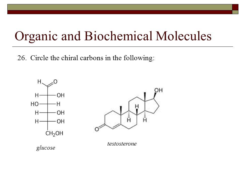 Organic and Biochemical Molecules 26.