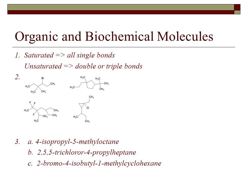 Organic and Biochemical Molecules 1.