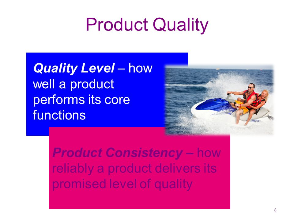 Product Quality © 2014 Pearson Education, Inc.