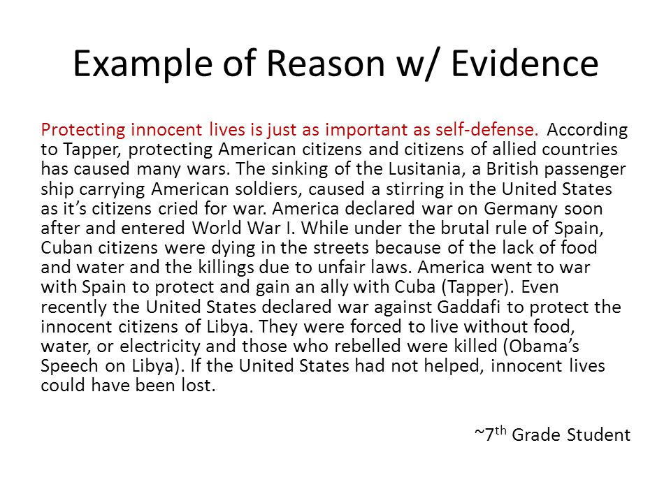 Example of Reason w/ Evidence Protecting innocent lives is just as important as self-defense. According to Tapper, protecting American citizens and ci