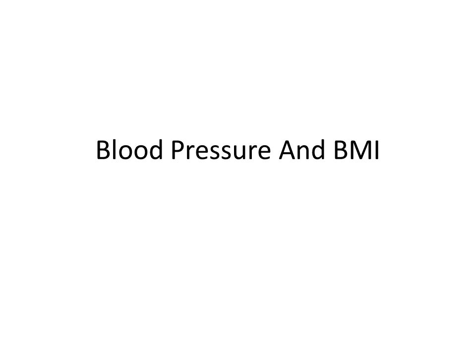 Blood Pressure And BMI