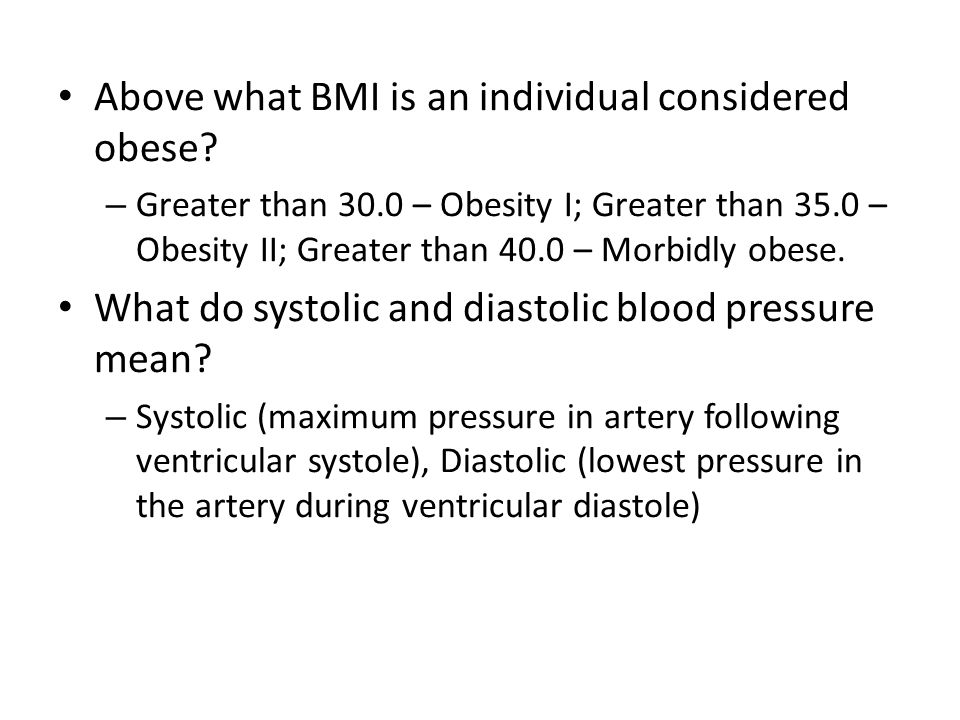 Above what BMI is an individual considered obese.
