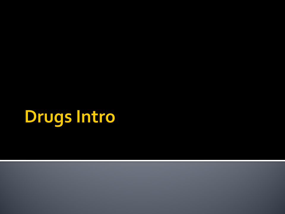 Drugs; A substance which, when taken, affects the body or the mind Prescription Drugs; Drugs legally obtained only with a doctor's consent Drug Abuse; Using drugs in a way that harms the user Illegal Drugs; Drugs which are illegal to possess, sell or use, put into three classifications according to their potential harm and addictiveness