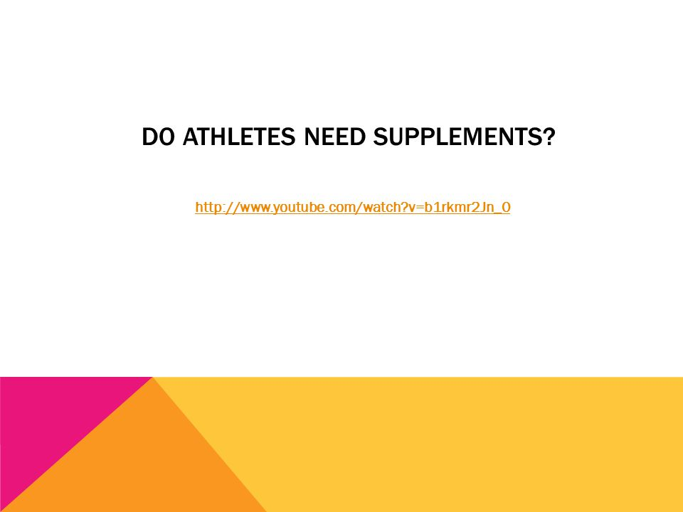 DO ATHLETES NEED SUPPLEMENTS? http://www.youtube.com/watch?v=b1rkmr2Jn_0