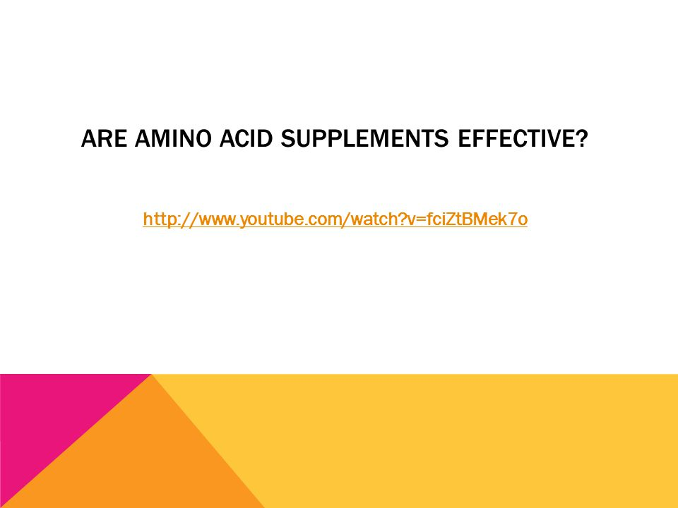 ARE AMINO ACID SUPPLEMENTS EFFECTIVE? http://www.youtube.com/watch?v=fciZtBMek7o