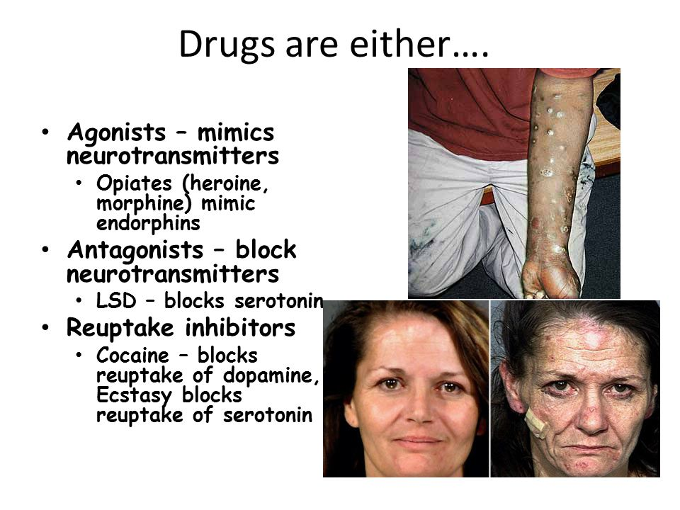Drugs are either….