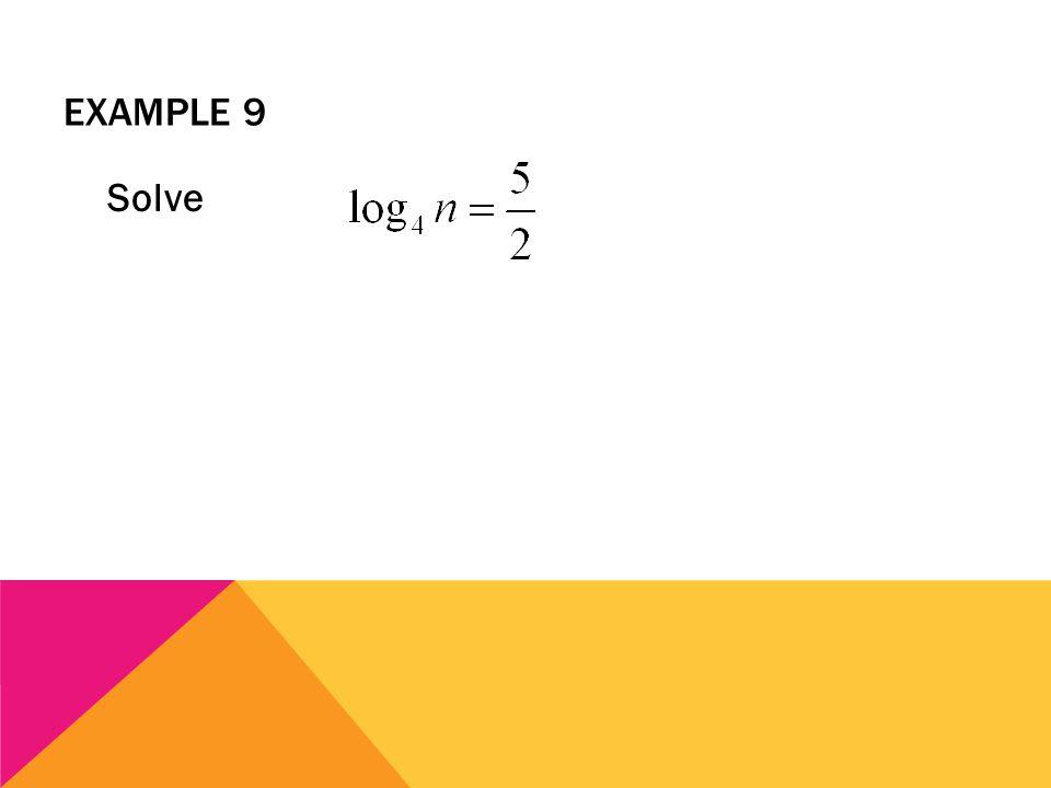 EXAMPLE 9 Solve