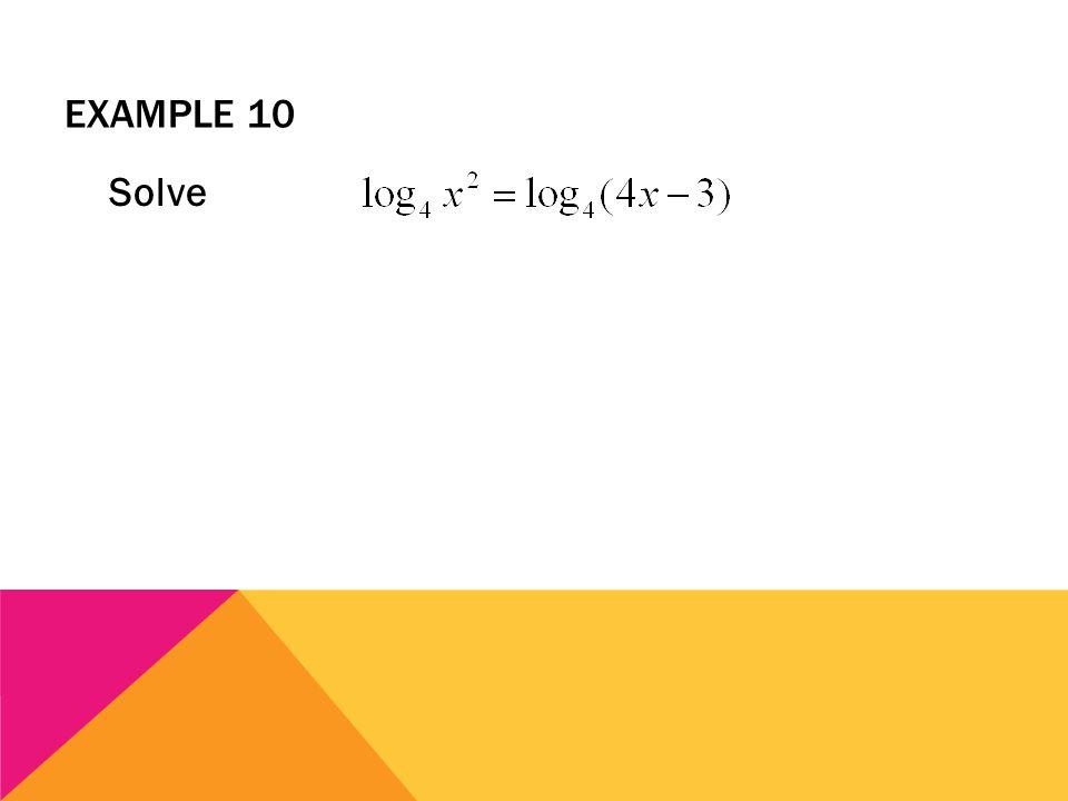 EXAMPLE 10 Solve