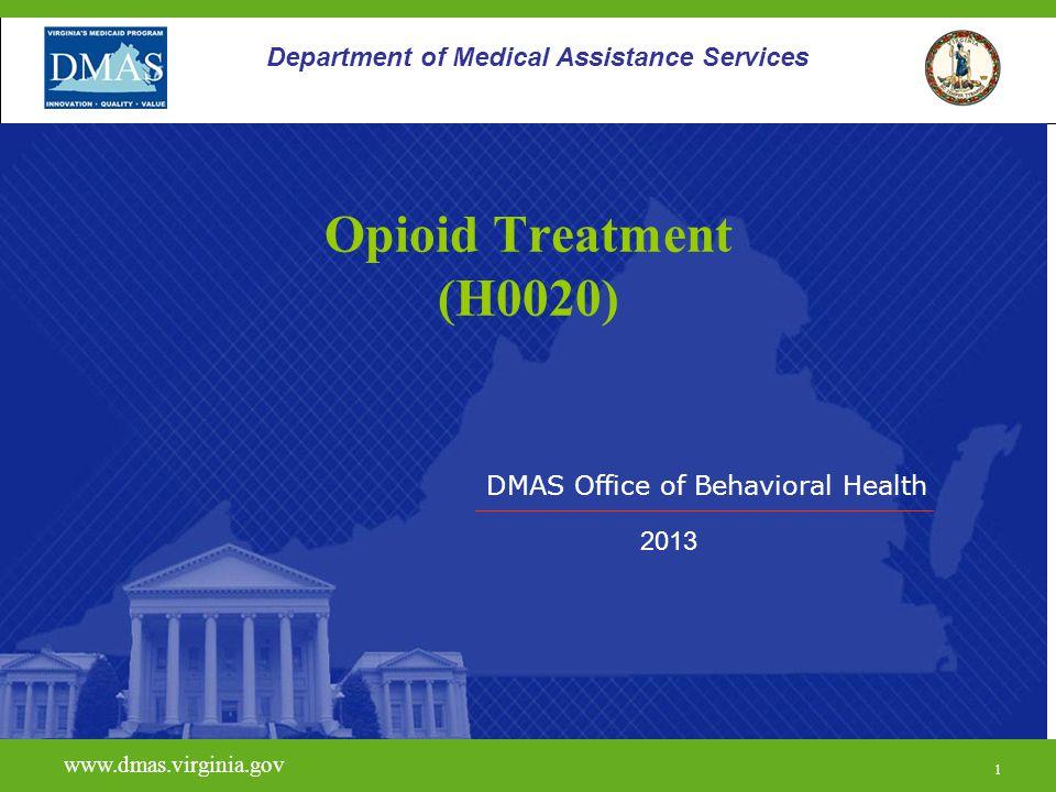 12 H0020 www.dmas.virginia.gov 12 Department of Medical Assistance Services Eligibility Criteria