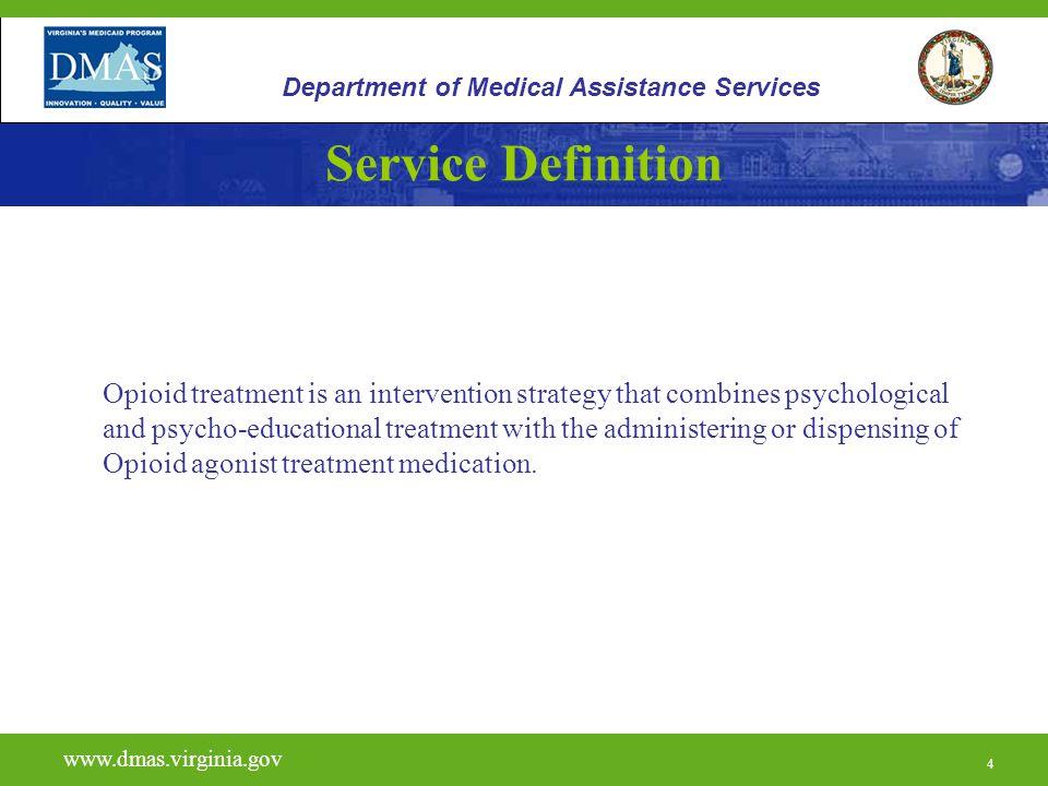 5 H0020 www.dmas.virginia.gov 5 Department of Medical Assistance Services Licensing