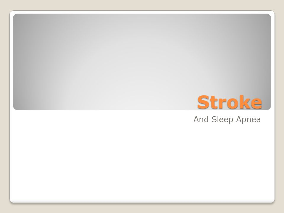 Stroke And Sleep Apnea