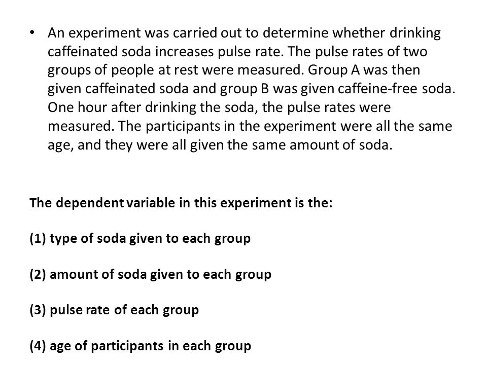 An experiment was carried out to determine whether drinking caffeinated soda increases pulse rate. The pulse rates of two groups of people at rest wer