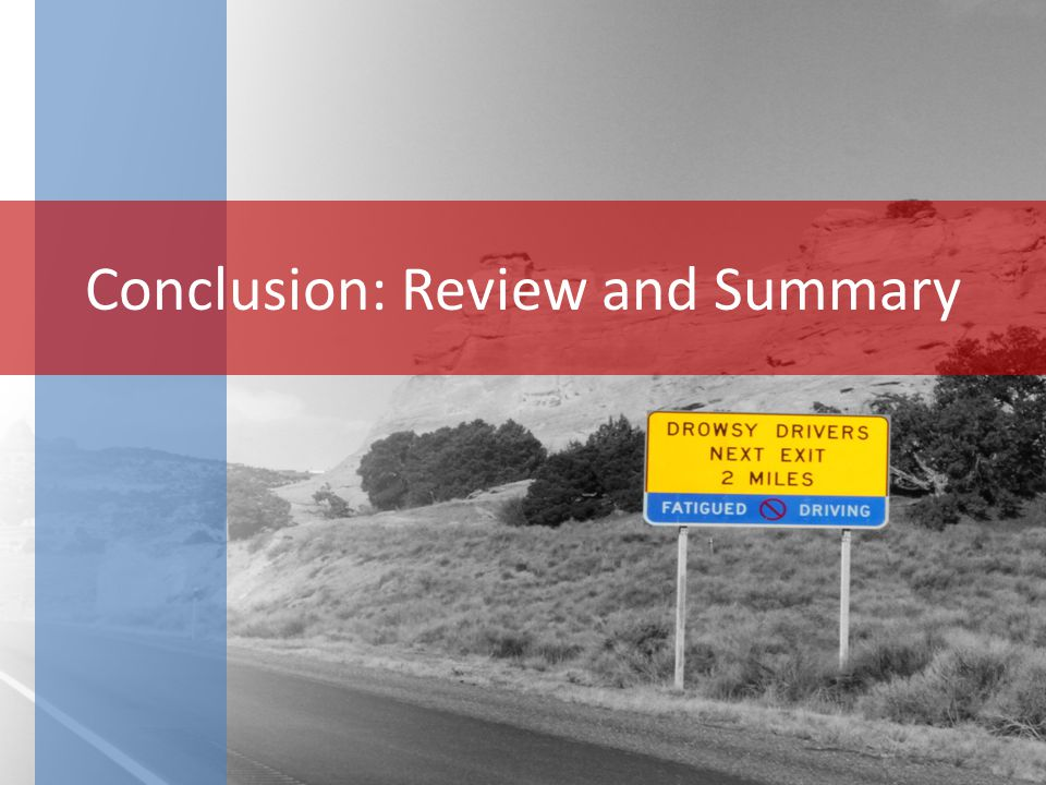 Conclusion: Review and Summary