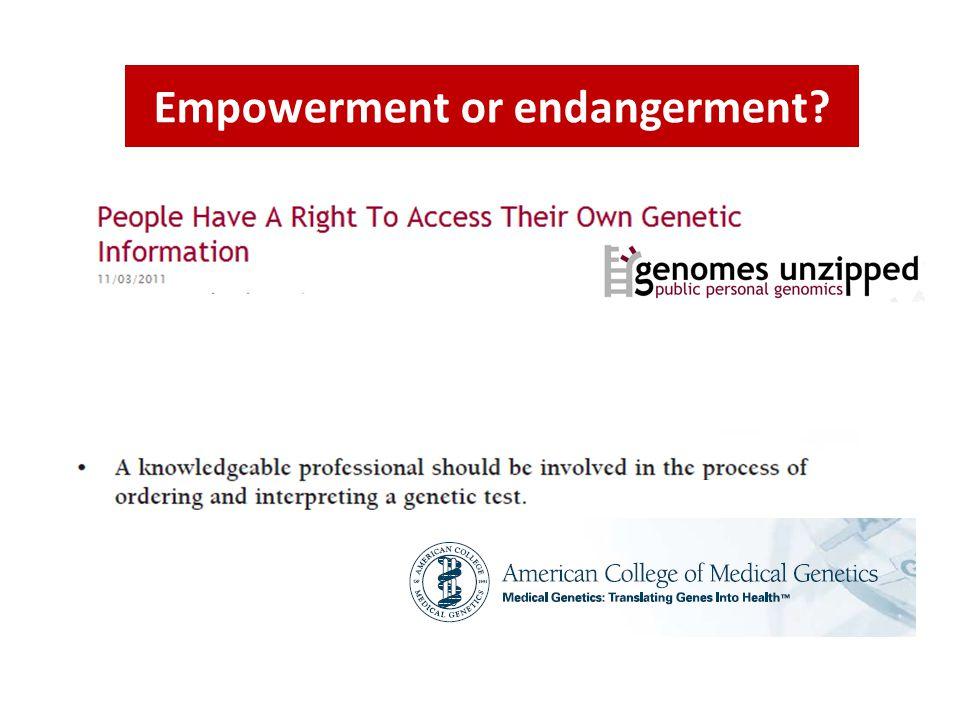 Empowerment or endangerment
