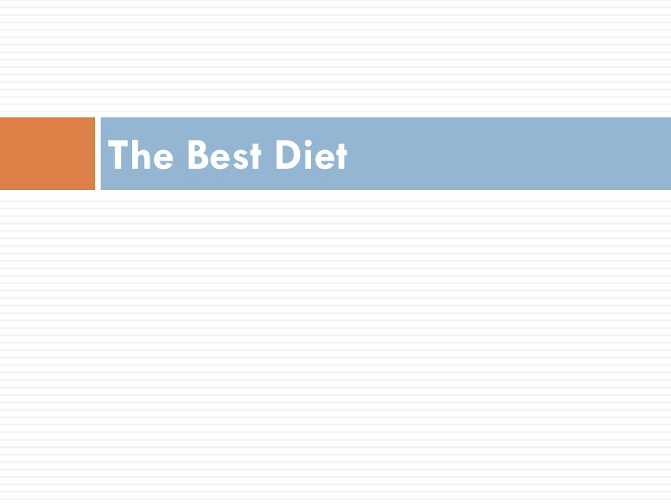 The Best Diet