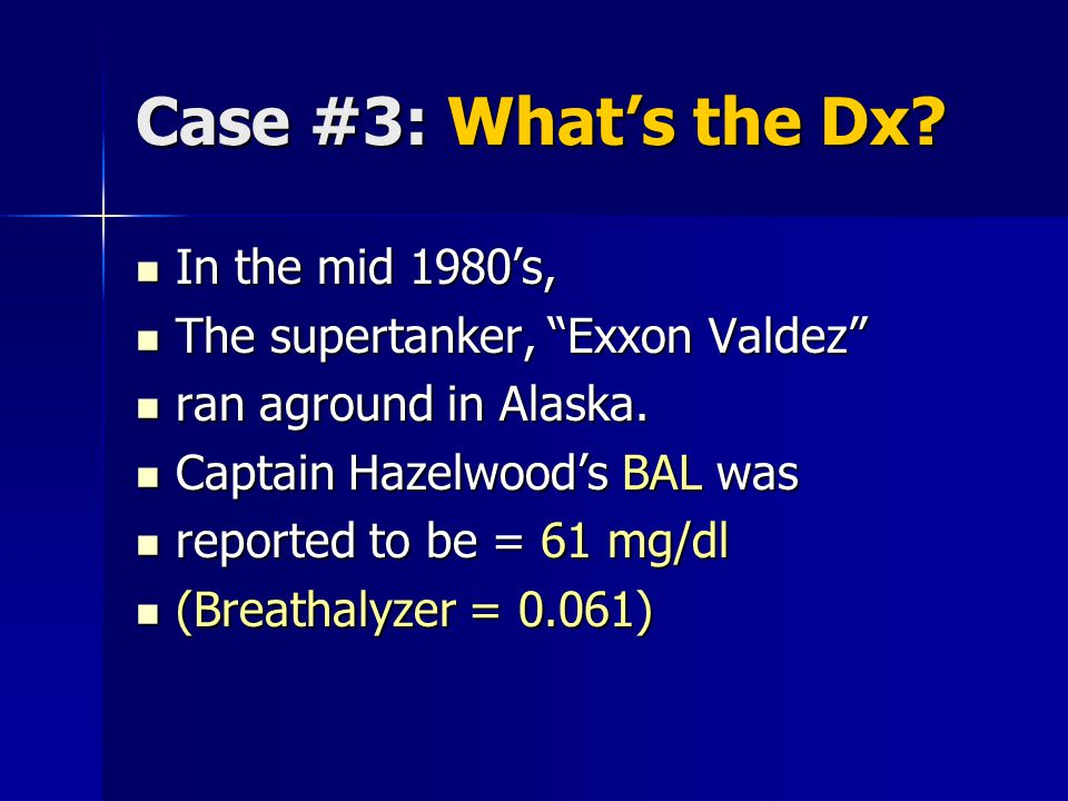 Case #3: What's the Dx.