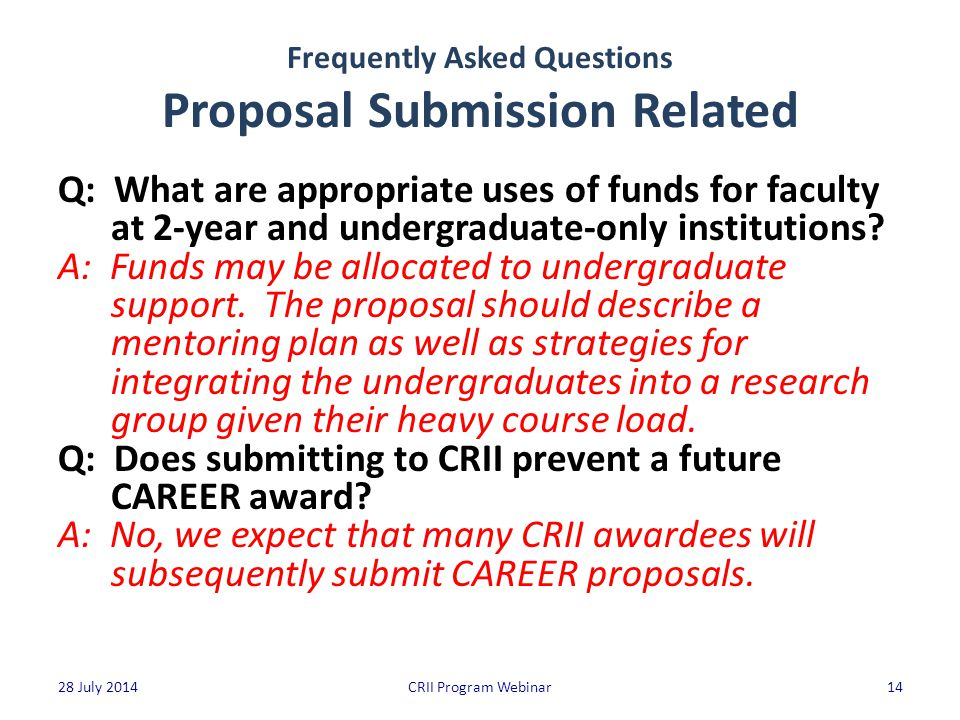 Frequently Asked Questions Proposal Submission Related Q: What are appropriate uses of funds for faculty at 2-year and undergraduate-only institutions.