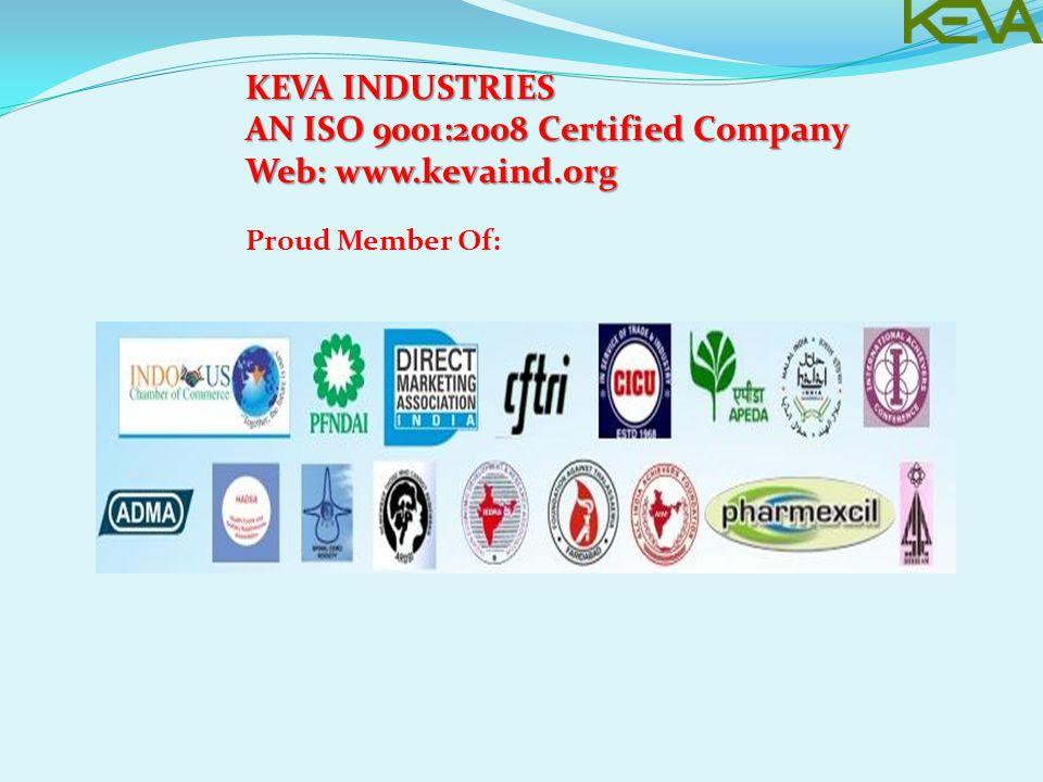 KEVA INDUSTRIES AN ISO 9001:2008 Certified Company Web: www.kevaind.org Proud Member Of: