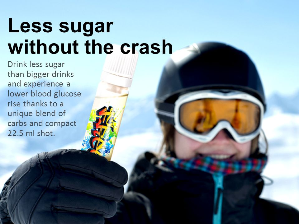 Drink less sugar than bigger drinks and experience a lower blood glucose rise thanks to a unique blend of carbs and compact 22.5 ml shot.