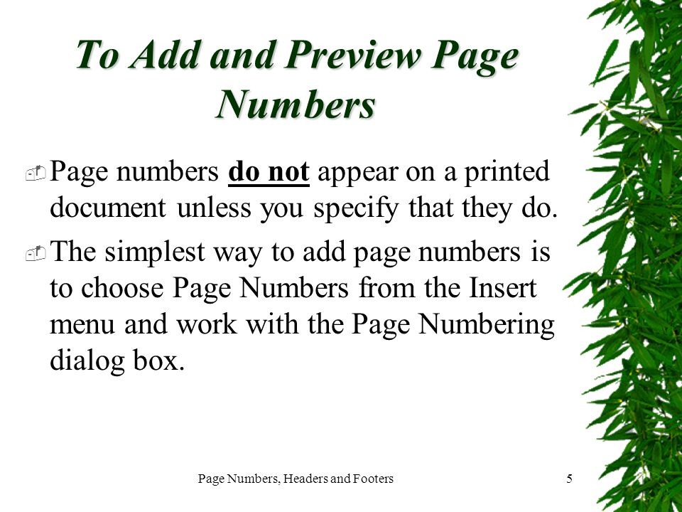 Page Numbers, Headers and Footers26 Adding a Header to a Document (Continued)  Click the Show Next icon.