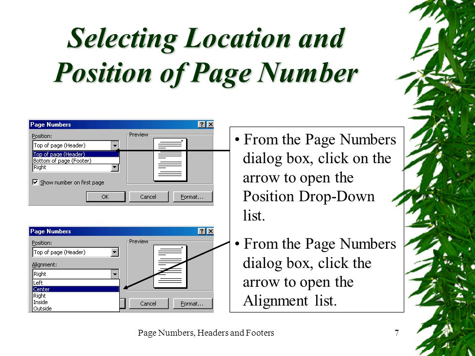 Page Numbers, Headers and Footers8 Choosing Position of the Number at Bottom of the Page