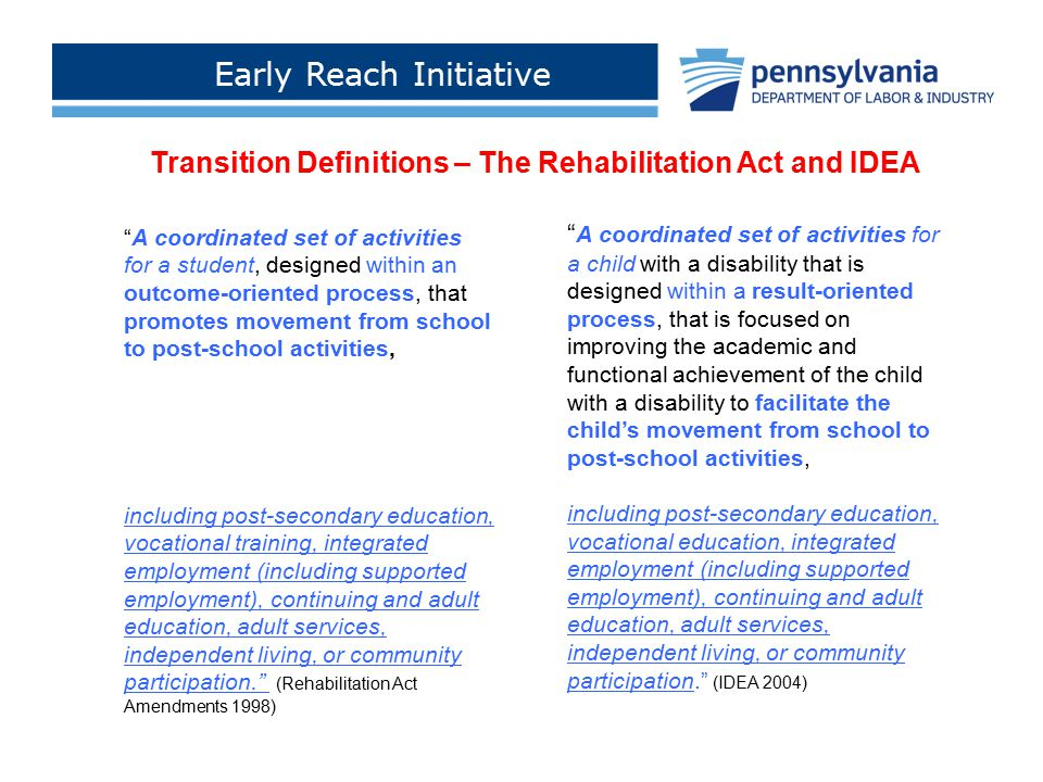 "Early Reach Initiative Click to add footer text > "" A coordinated set of activities for a child with a disability that is designed within a result-ori"