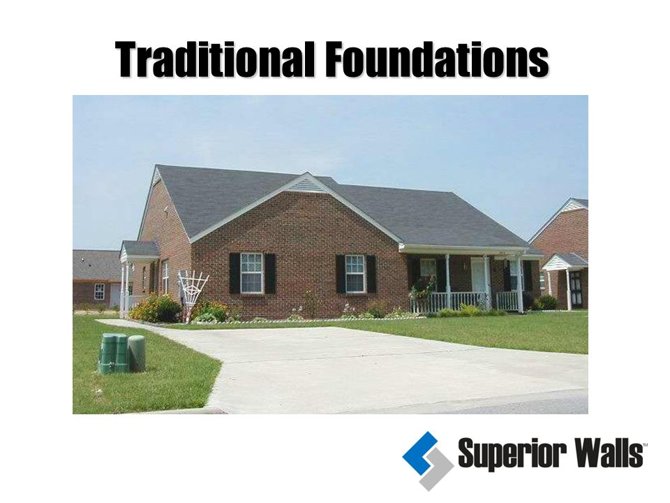 Traditional Foundations