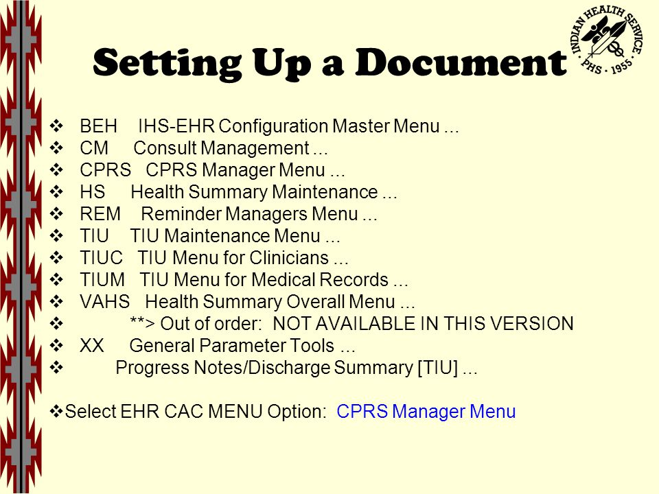 Setting Up a Document  BEH IHS-EHR Configuration Master Menu...