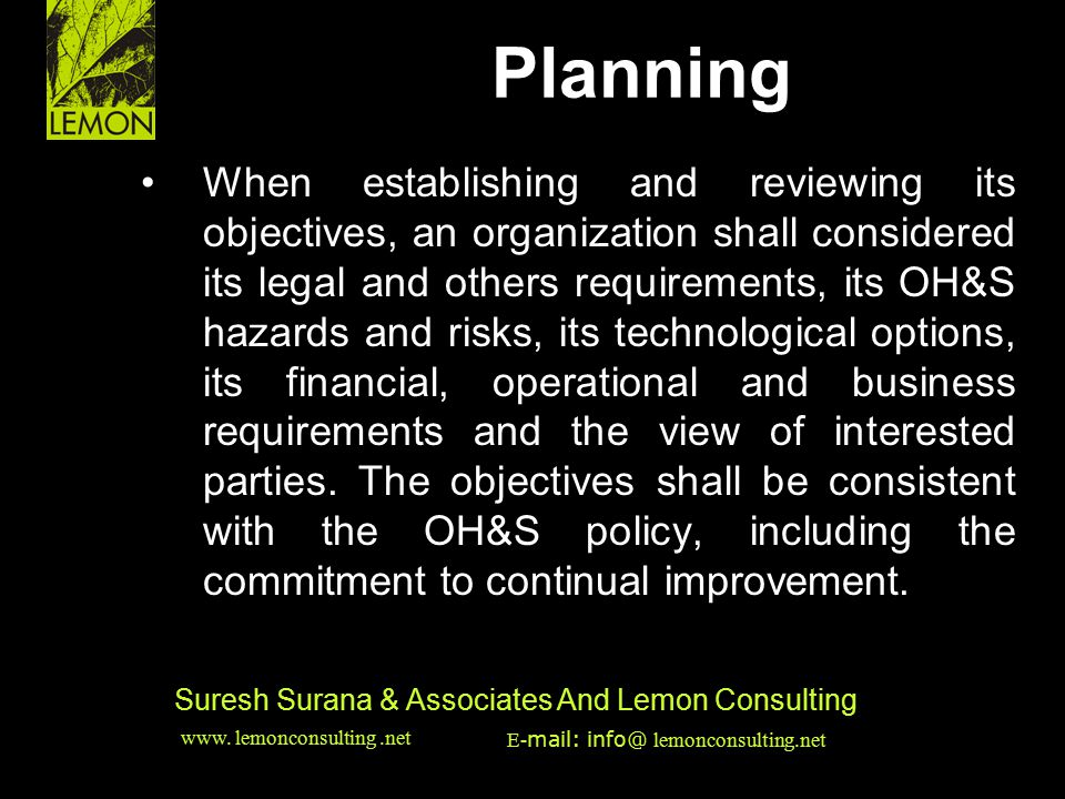 ‹date/time›‹footer›‹#› Suresh Surana & Associates And Lemon Consulting When establishing and reviewing its objectives, an organization shall considere