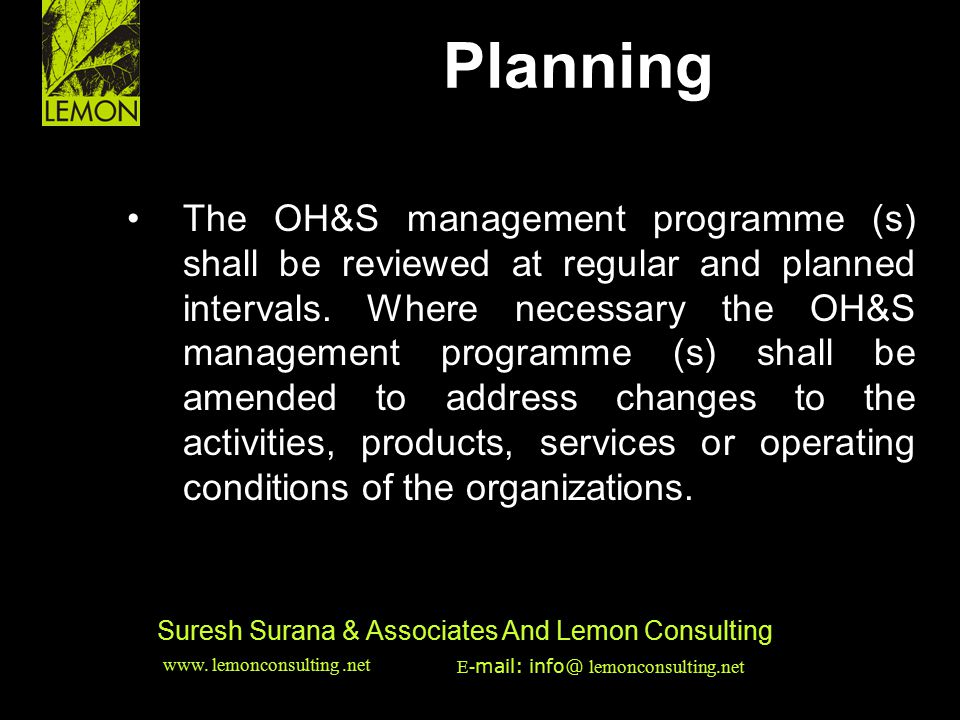 ‹date/time›‹footer›‹#› Suresh Surana & Associates And Lemon Consulting The OH&S management programme (s) shall be reviewed at regular and planned inte