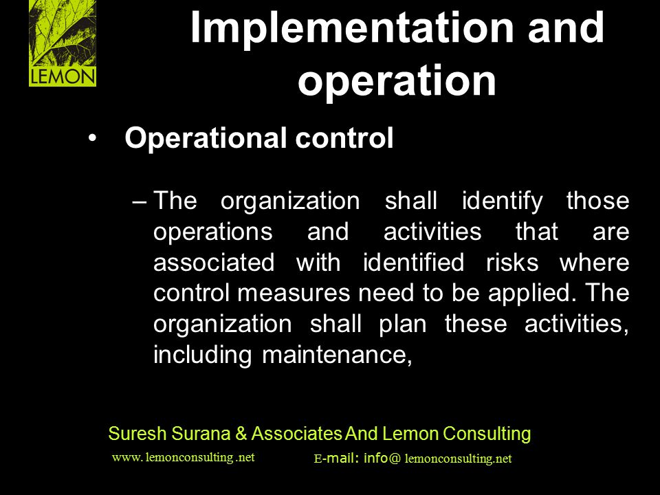 ‹date/time›‹footer›‹#› Suresh Surana & Associates And Lemon Consulting Operational control –The organization shall identify those operations and activ