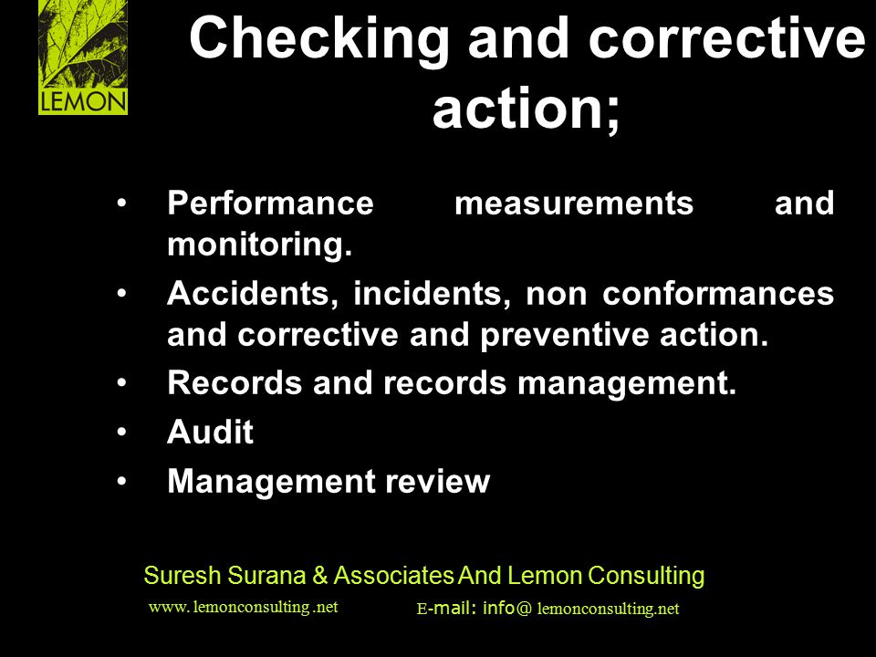 ‹date/time›‹footer›‹#› Suresh Surana & Associates And Lemon Consulting Performance measurements and monitoring. Accidents, incidents, non conformances