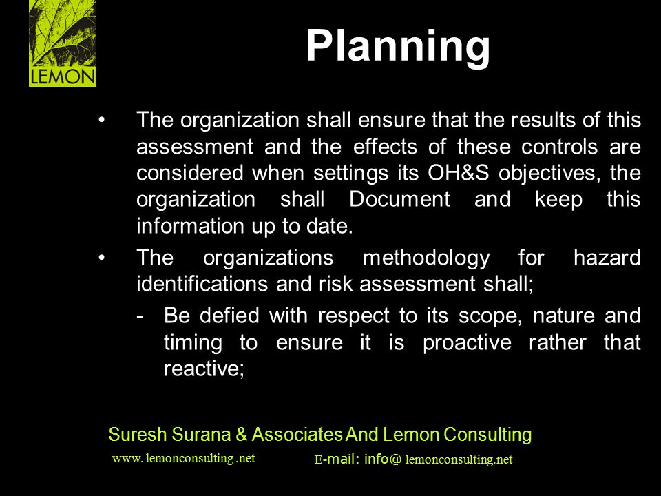 ‹date/time›‹footer›‹#› Suresh Surana & Associates And Lemon Consulting The organization shall ensure that the results of this assessment and the effec