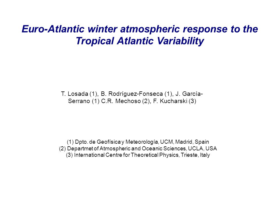 Euro-Atlantic winter atmospheric response to the Tropical Atlantic Variability T.
