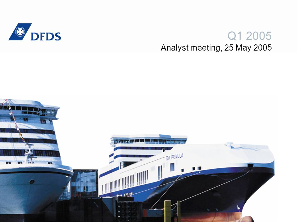 To change the header information go to: View > Header & Footer DFDS Q1 20052 Contents The quarter in brief DFDS Seaways DFDS Tor Line The quarter in figures Profit forecast 2005