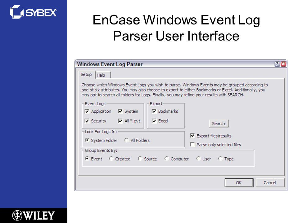 EnCase Windows Event Log Parser User Interface
