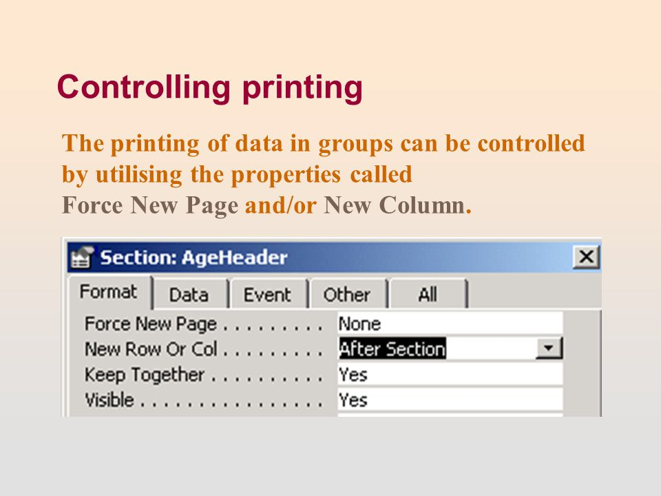 Controlling printing The printing of data in groups can be controlled by utilising the properties called Force New Page and/or New Column.