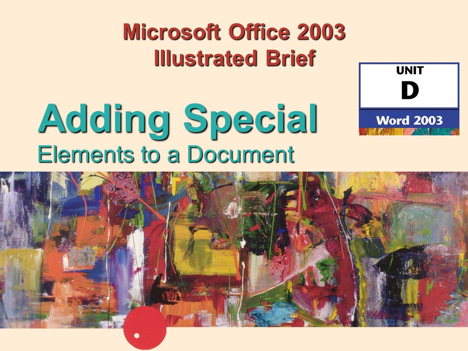 22Adding Special Elements to a Document Adding Clip Art (cont'd)  Use the Text Wrapping menu to set wrapping style (how text flows around an image) Click to open Text Wrapping menu Wrapping style set to tight