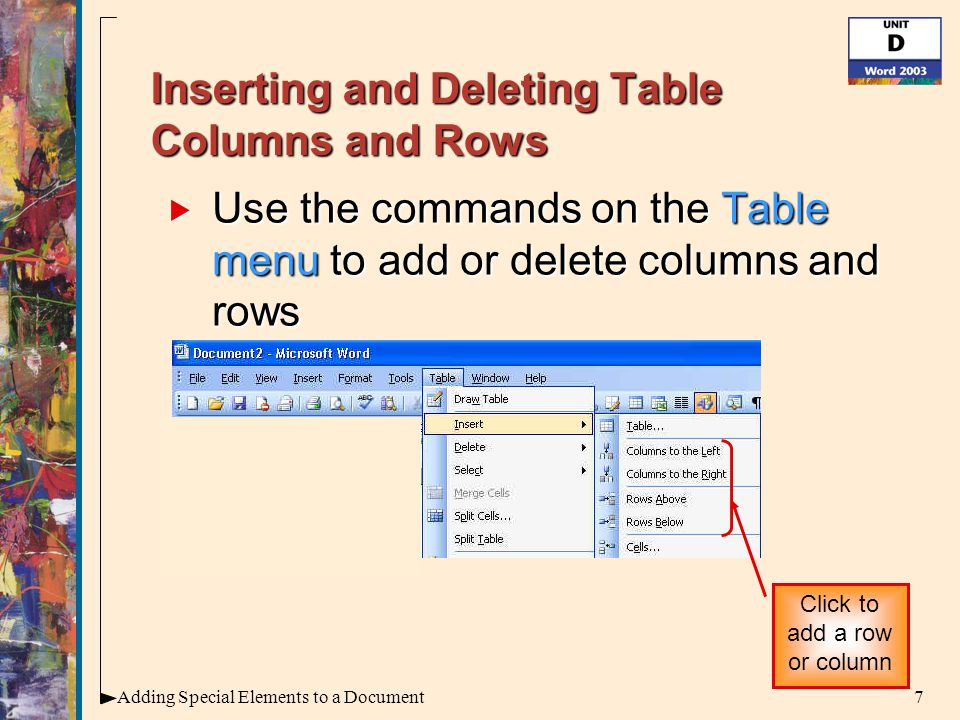 28Adding Special Elements to a Document Inserting a Header or Footer  A header is text that appears in the top margin of every page  A footer is text that appears in the bottom margin of every page Header Footer