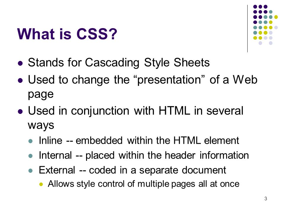3 What is CSS.