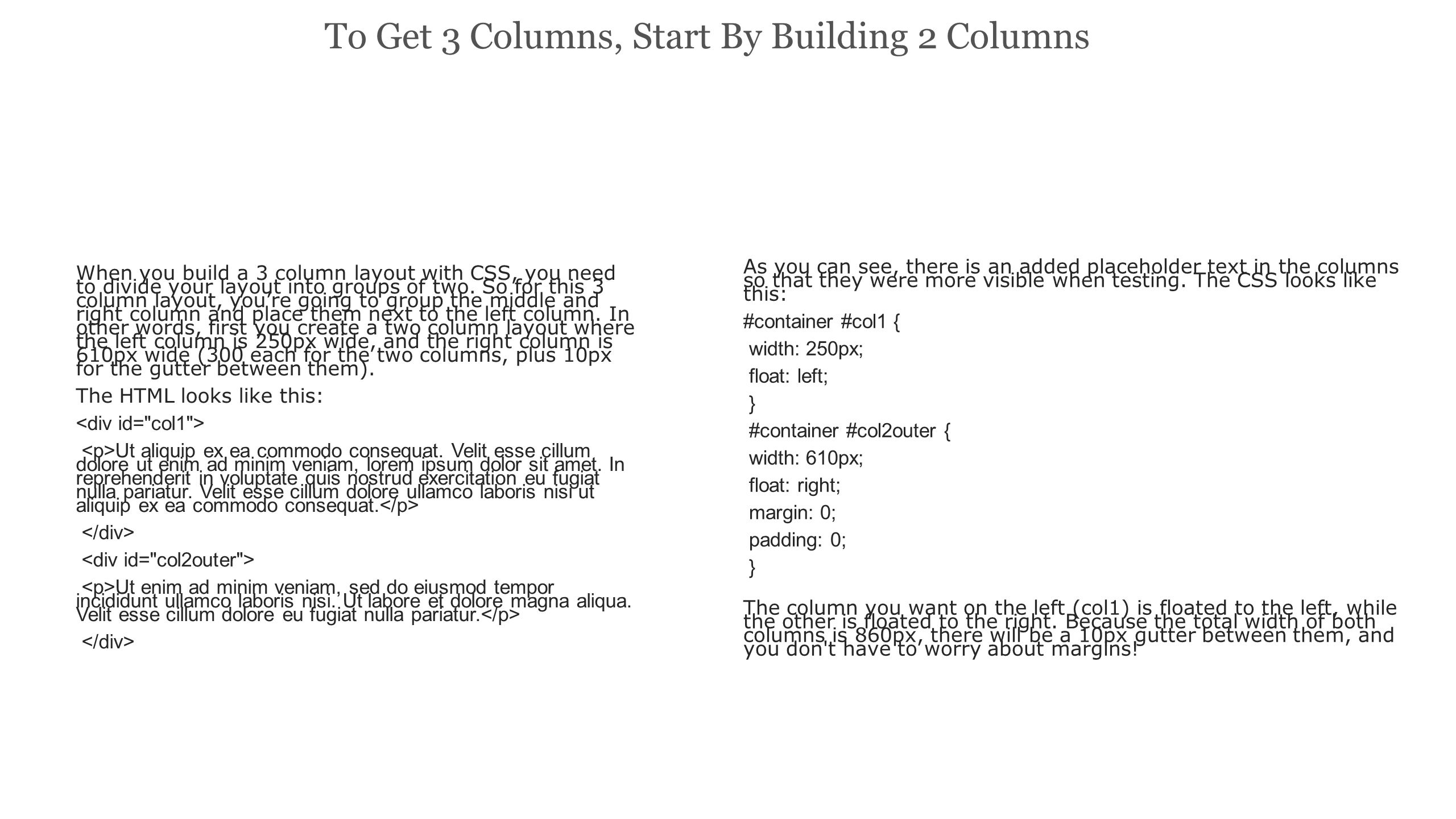 Add 2 Columns Inside the Wide Second Column To create the 3 columns, add two divs inside the wider second column, just like you added 2 divs inside the container column in the last step.