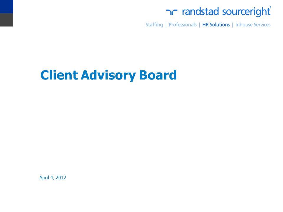 Client Advisory Board April 4, 2012