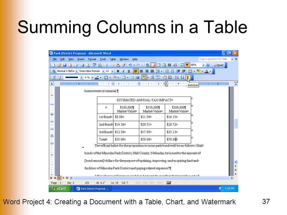 Word Project 4: Creating a Document with a Table, Chart, and Watermark 37 Summing Columns in a Table