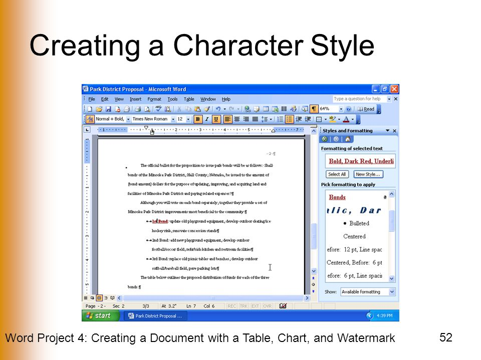 Word Project 4: Creating a Document with a Table, Chart, and Watermark 52 Creating a Character Style