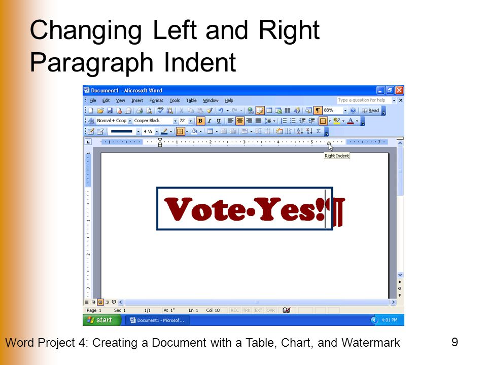 Word Project 4: Creating a Document with a Table, Chart, and Watermark 9 Changing Left and Right Paragraph Indent